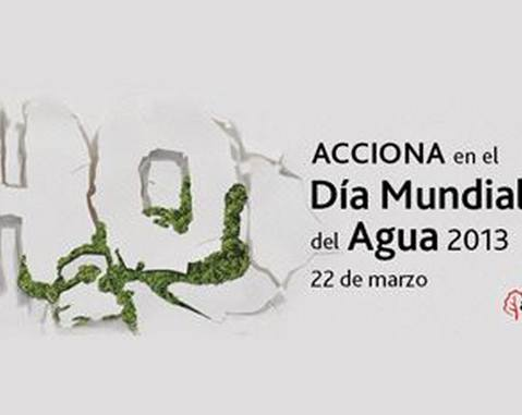 ACCIONA supports World Water Day 2013